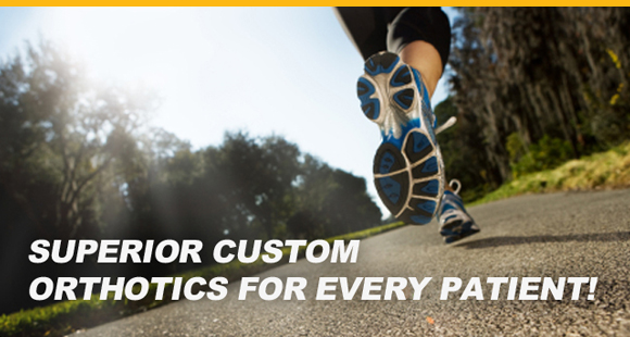 Superior Custom Orthotics for Every Patient